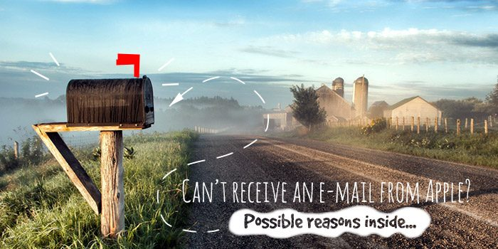 Apple confirmation e-mail messages are not delivered to me! – Here is the reason why!