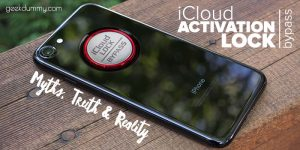 How to bypass iCloud Activation Lock on iPhone - Myths, Truth and Reality