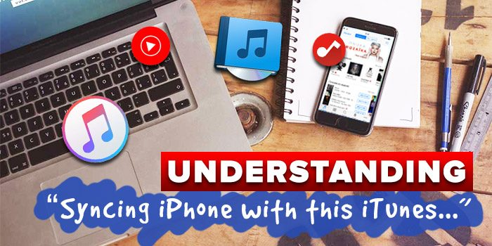 "Understanding ""Syncing iPhone with this iTunes library will replace media…"" [FIX]"