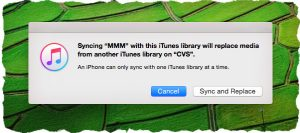 "Understanding ""Syncing iPhone with this iTunes library will replace media..."" [FIX]"