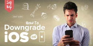 How to downgrade iOS on iPhone? [Idiot Guide]