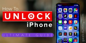 How to Unlock iPhone? [Ultimate Guide]