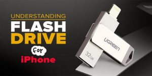 Understanding Flash Drive for iPhone? [Ultimate Guide]